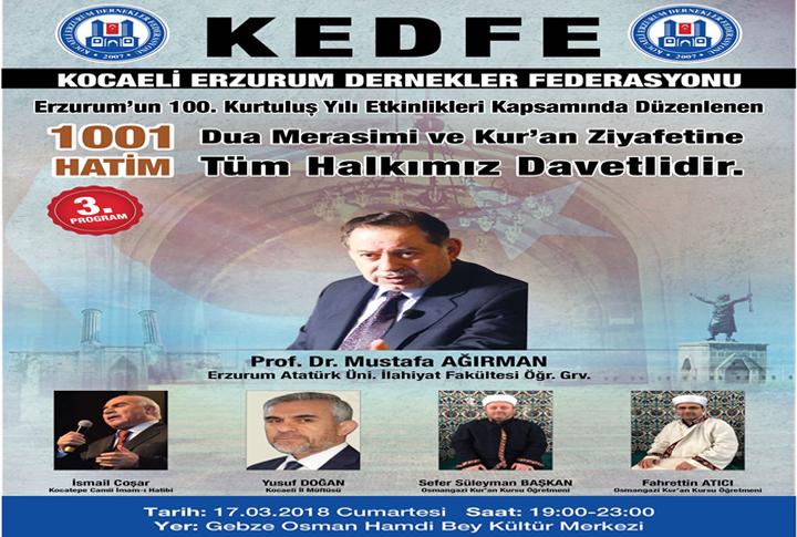 KEDFE'den, Kurtuluşunun 100. Yılında Erzurum İçin Dua Merasimi ve Kur'an Ziyafeti