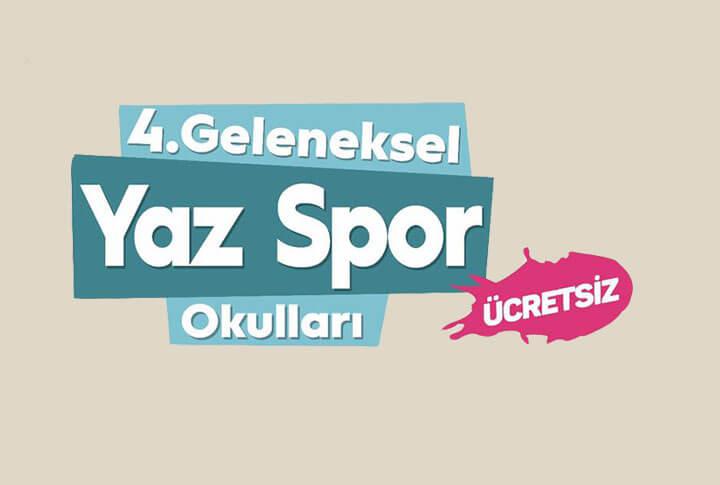 18 Branşta 4. Geleneksel Ücretsiz Yaz Spor Okulları