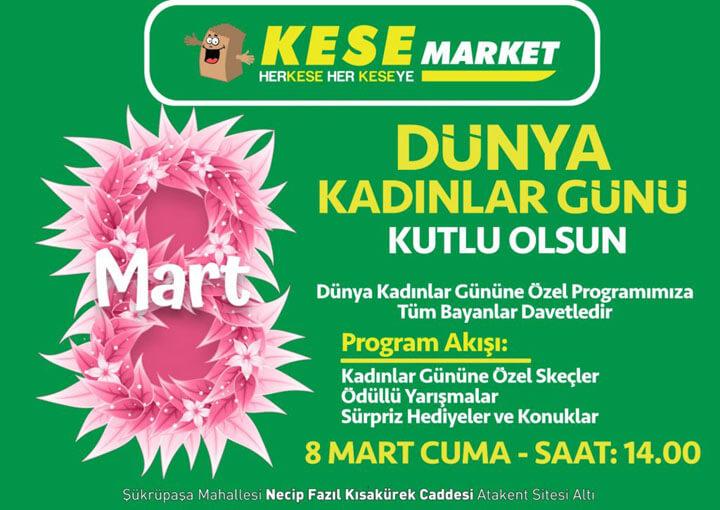 Kese Market 8 Mart Kadınlar Günü
